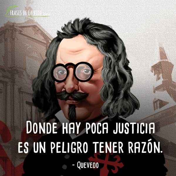 C:\Users\monte\Pictures\Quevedo - Donde hay poca justicia es un peligro tener razón -.jpg